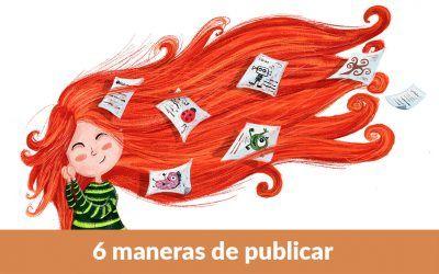 6 maneras de publicar
