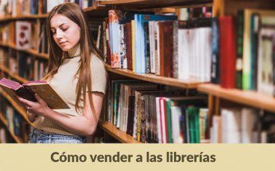 ¿Cómo vender tu libro a una librería?